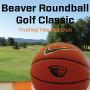 Beaver Roundball Golf Classic