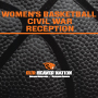 Women's Basketball Civil War Reception