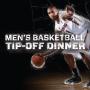 Men's Basketball Tip-off Dinner