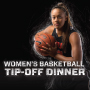 Women's Basketball Tip-off Dinner